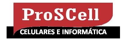Proscell - Celulares, Tablets, Smartphones, Assistência Técnica Especializada
